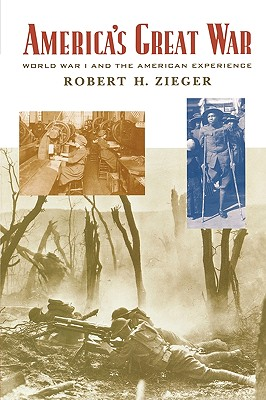 America's Great War By Zieger, Robert H.